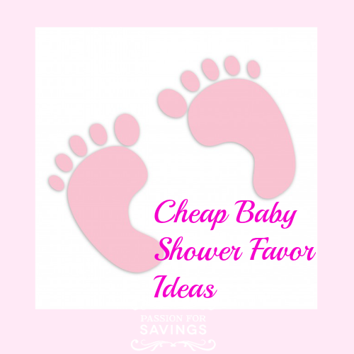 Passion for Savings Cheap Baby Shower Favor Ideas - Passion for