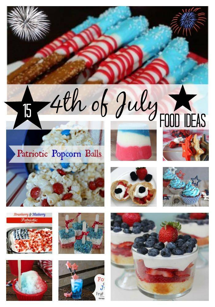 15 fun delicious 4th of july food ideas for July 4th food ideas