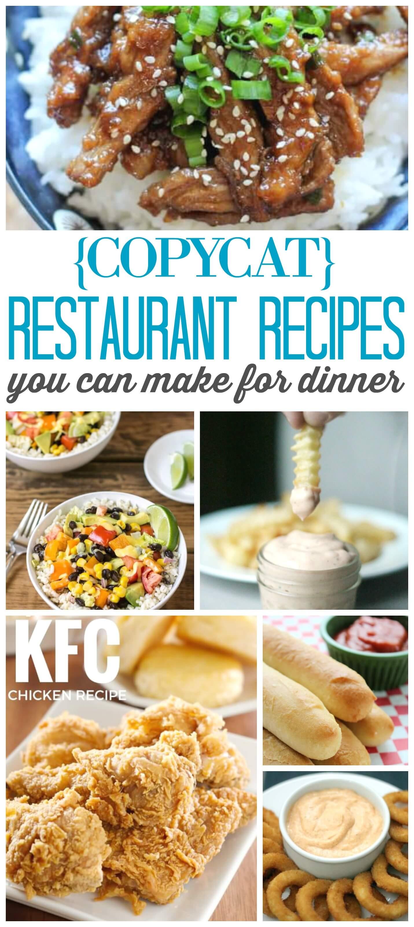 Restaurant copycat recipes for dinner