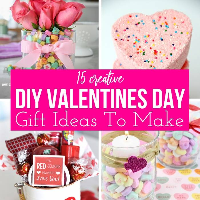15 Valentines Day DIY Gifts For The Ones You Love